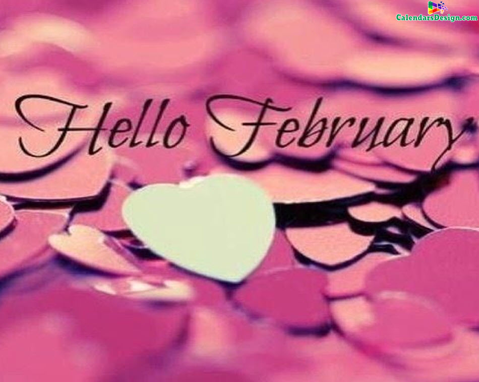 Hello February Pictures Photos Wallpaper