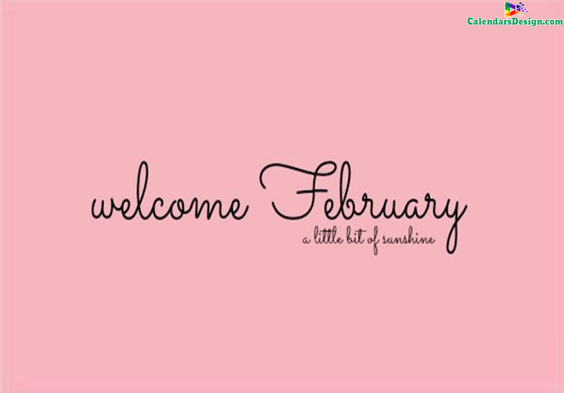 Welcome February Month