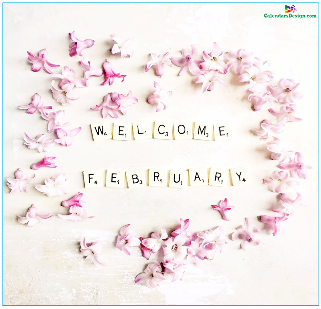 Welcome February Pictures Flowers