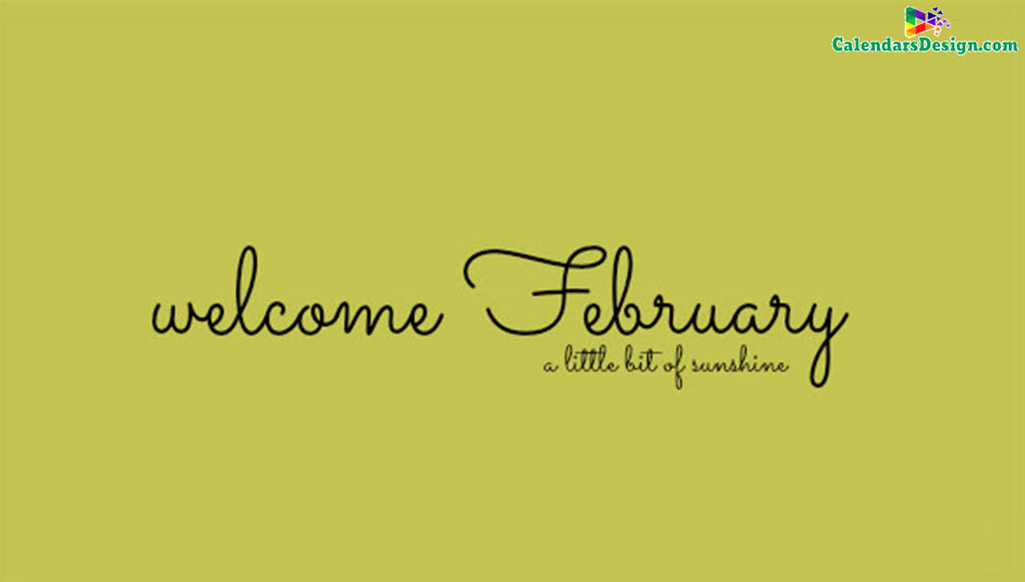 Welcome February Wallpaper